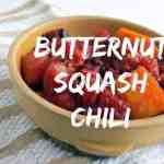 Butternut Squash Chili via Treble in the Kitchen