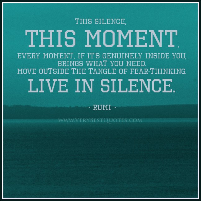 Rumi-Quotes-Silence-Quotes-fear-thinking-quotes-this-moment-quotes