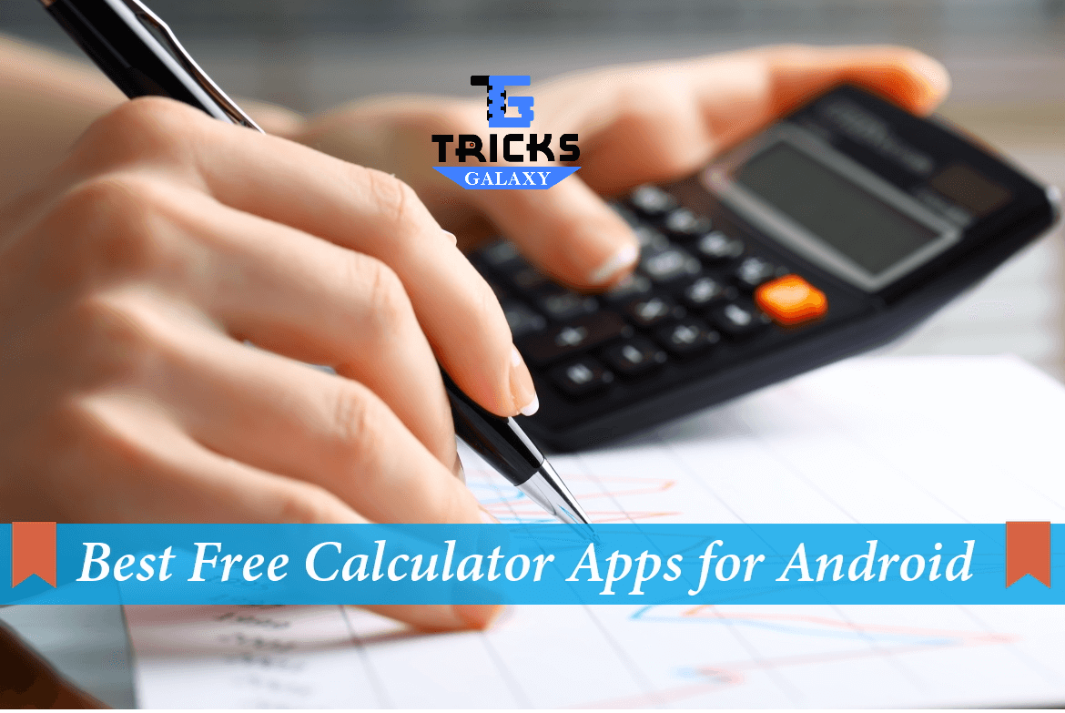Beste Apps Android Top 10 Calculator Apps For Android 2018 Edition Tricksgalaxy