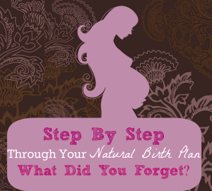 What did you forget in your birth plan?