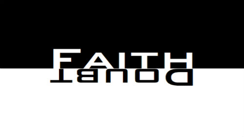 This Is What I Love About.... Faith (and Doubt)