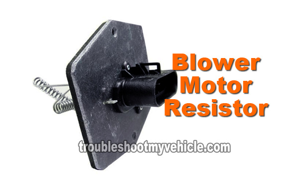 Part 1 -How to Test the Blower Motor Resistor (GM 43L, 50L, 57L)