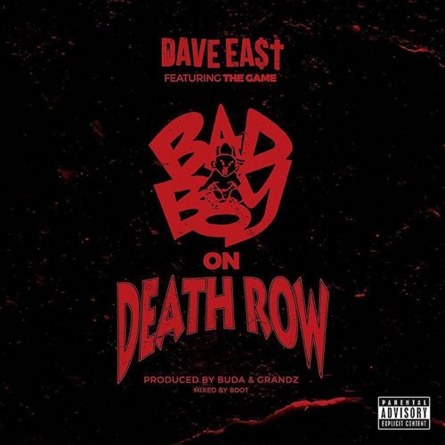 Dave East - Bad Boy On Death Row ft. The Game