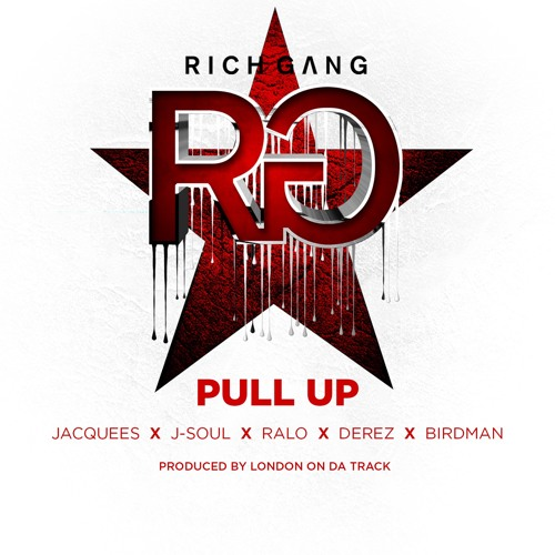 Rich Gang - Pull Up ft. Jacquees, J-Soul, Ralo, Derez, & Birdman