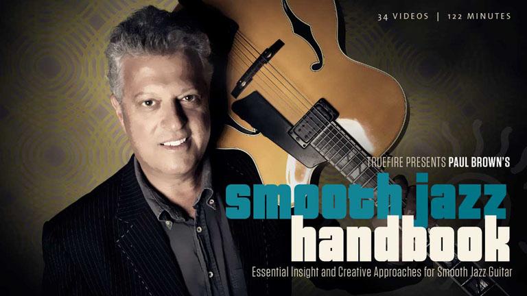 Smooth Jazz Handbook - Guitar Lessons - Paul Brown