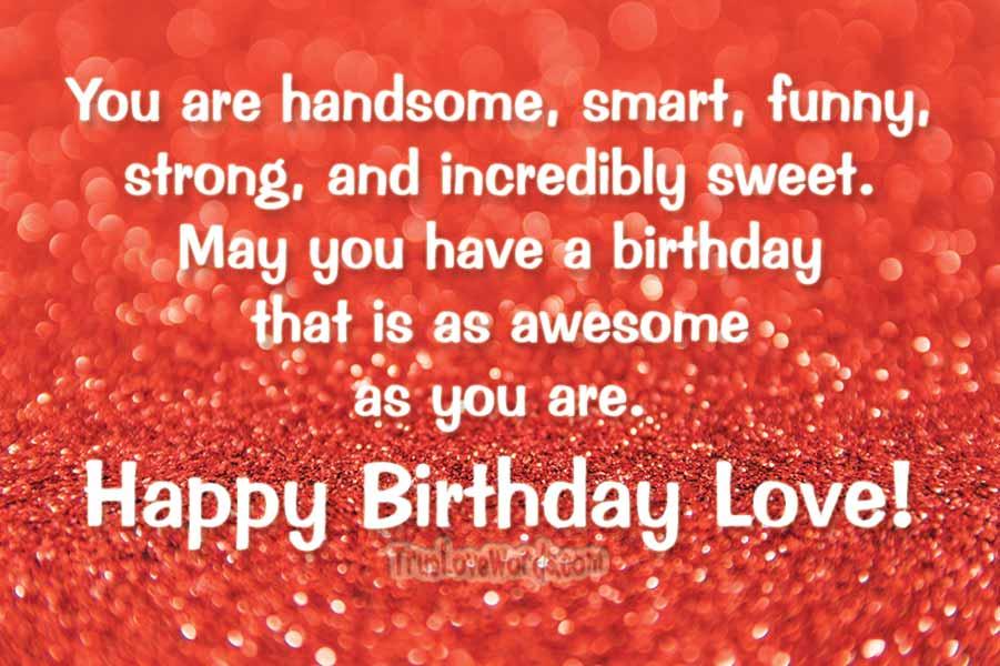35 Sweet Birthday Wishes For Boyfriend » True Love Words