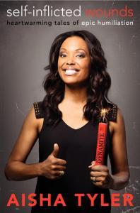 Aisha Tyler's Self-Inflicted Wounds