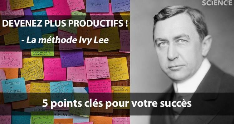 ivy lee methode productivité efficacité concentration