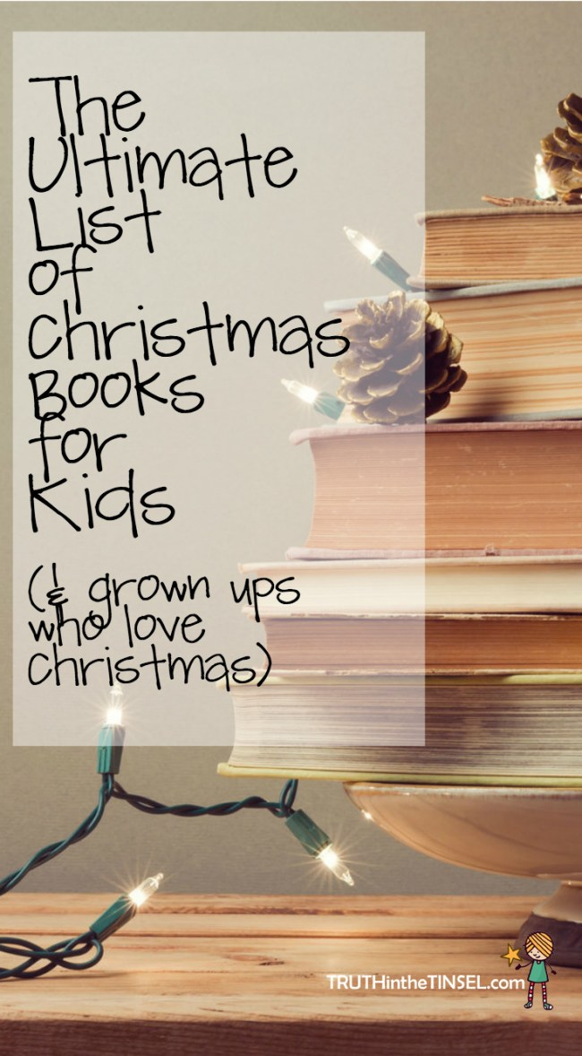 Ultimate List of Christmas Books for Kids & Grown Ups Who Love Christmas