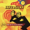 Take Me To Your Paradise / Jaye & Silky