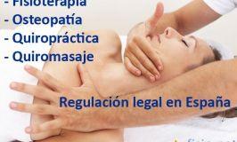 Fisioterapia, Osteopatía, Quiropráctica y Quiromasaje: Regulación legal en España
