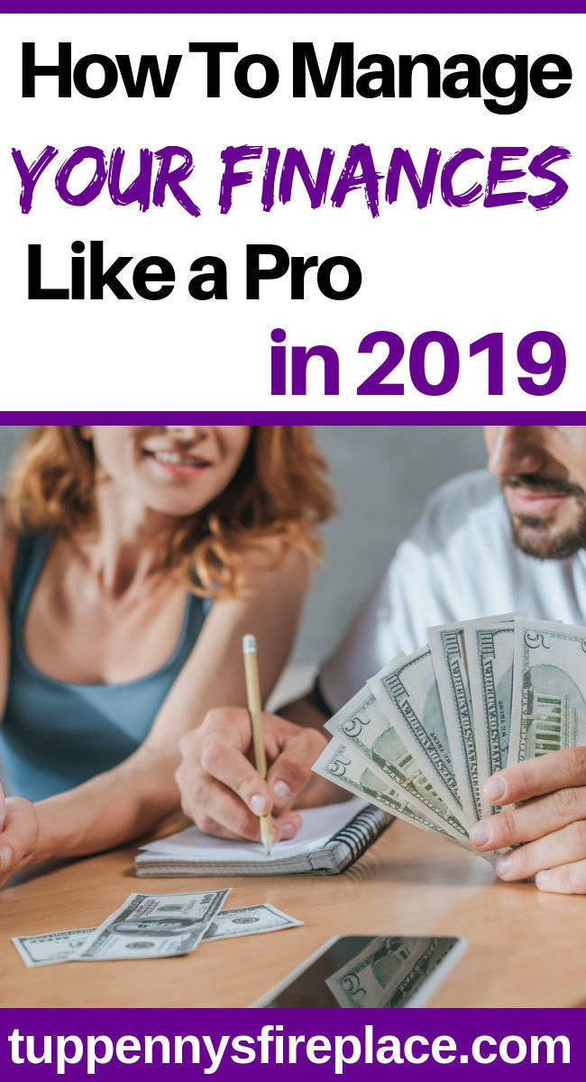How To Manage Your Finances - The Best Ways For 2019