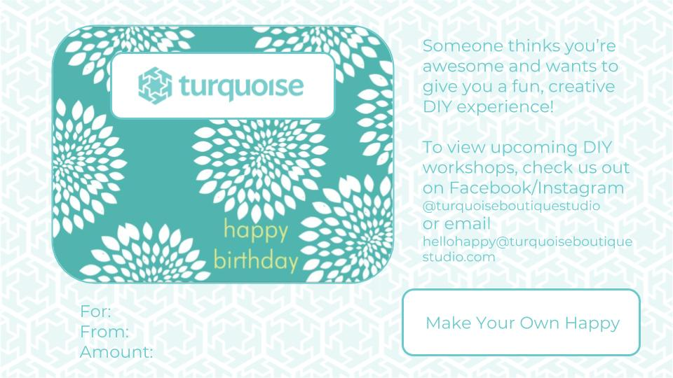 gift certificates \u2013 turquoise boutique studio \u2013 your diy destination