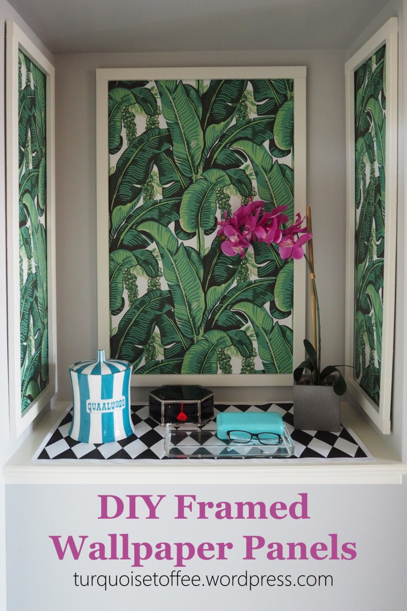 DIY Framed Wallpaper Panels – turquoise toffee