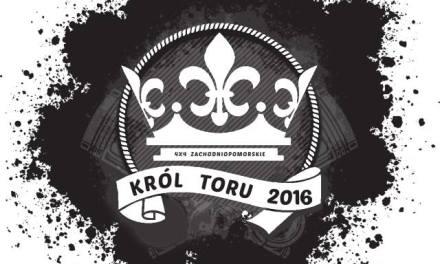 Król Toru 2016 – kolejna edycja ciężkiej przeprawówki