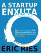 A Startup Enxuta - Eric Ries (Editora Leya)
