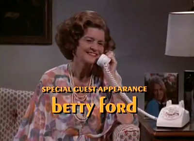 Betty Ford on Mary Tyler Moore Show