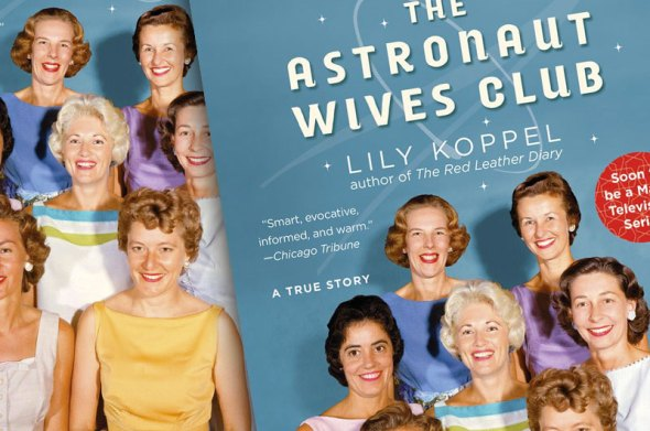 Amazoncom The Astronaut Wives Club eBook Lily Koppel