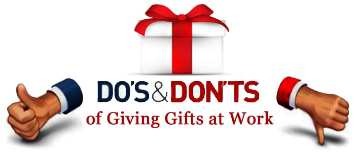 The Do\u0027s and Don\u0027ts of Giving Gifts at Work Tweak Your Biz