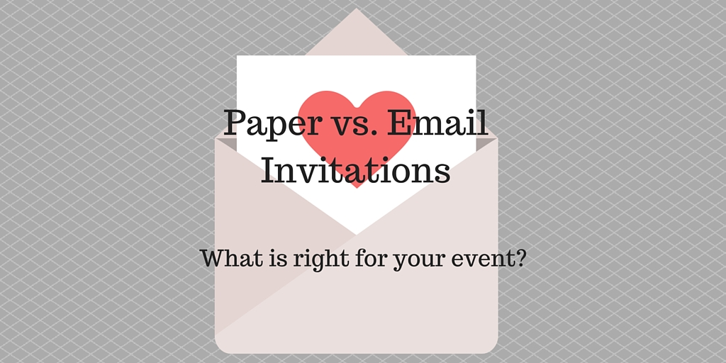 Paper vs Online Invitations A Big Decision for Your Event \u2014 The