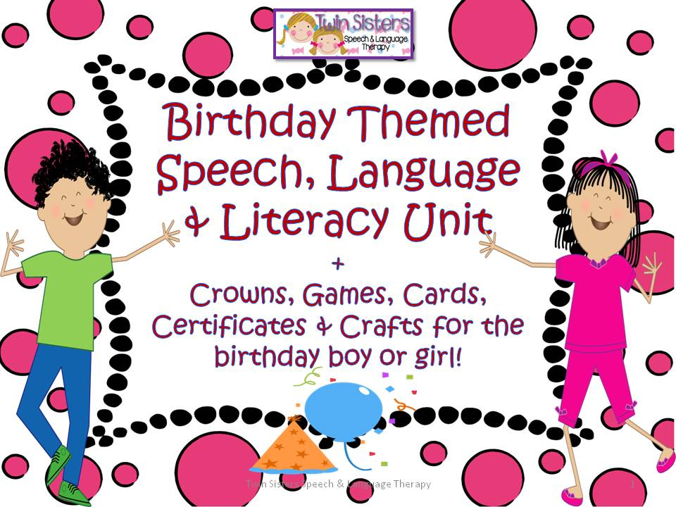 Comment to win a Free Birthday Themed Speech, Language  Literacy