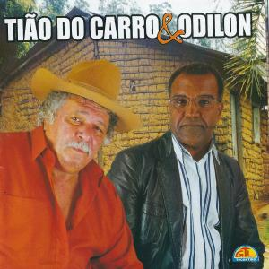 Tião do Carro e Odilon