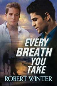 Every Breath You Take by Robert Winter: Release Day Review and Giveaway