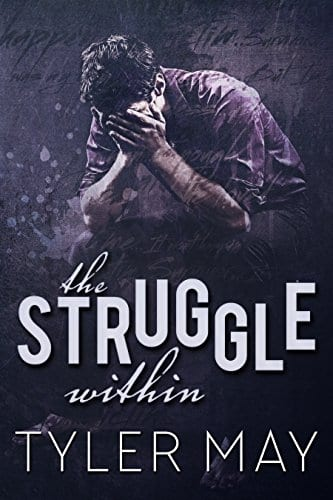 The Struggle Within by Tyler May: Quick Review