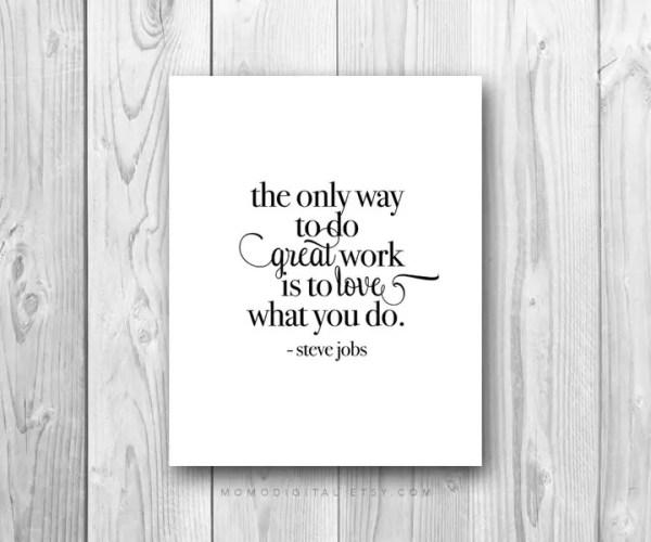 Steve Jobs Quote - Happier Work Week