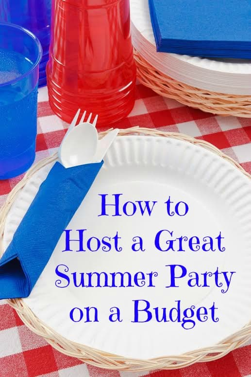 How to Host a Summer Party on a Budget