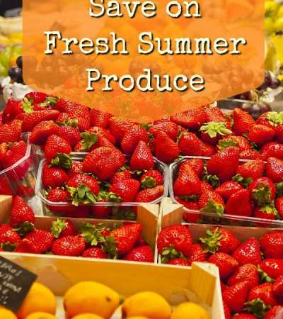 how to save money on summer produce