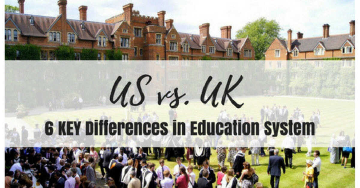 US vs UK 6 MAJOR Differences in Education System