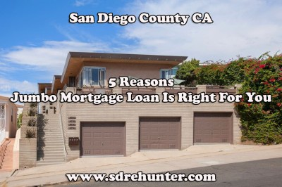 San Diego Jumbo Mortgage Loans - Rates, Terms, Limits (2019)