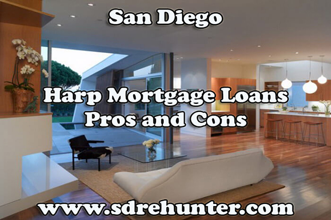 San Diego Harp Mortgage Loans Pros and Cons (2019 Update)