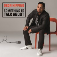Deon Kipping's New Album Something To Talk About