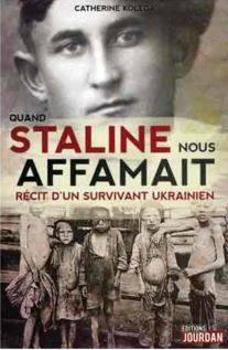 Catherine Koleda: Quand Staline nous affamait.