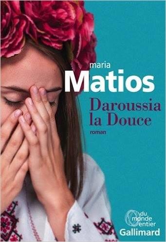 Maria Matios – Daroussia la Douce