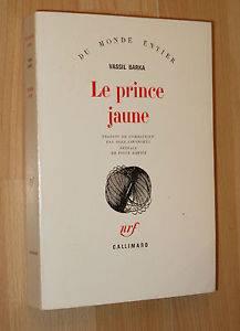 Vassil Barka – Le Prince Jaune