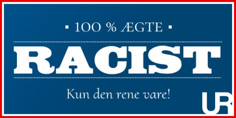 aegte_racist_uetisk_raad_kun_den_rene_vare