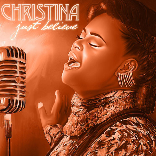 Rising Gospel Songstress Christina Releases Freshman Album, Just Believe