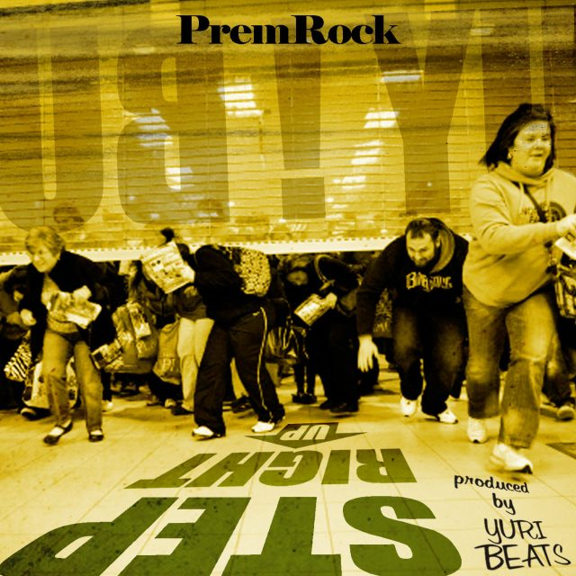 PremRock - &quot;Step Right Up&quot;