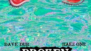 "Broken Uglies (Dave Dub & Haez One) – ""Bones Brigade"""
