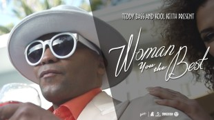 "Teddy Bass & Kool Keith – ""Woman You The Best"""