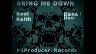 "Kool Keith Dane Uno – ""Bring me Down"""