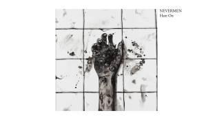 "Nevermen – ""Hate On"""
