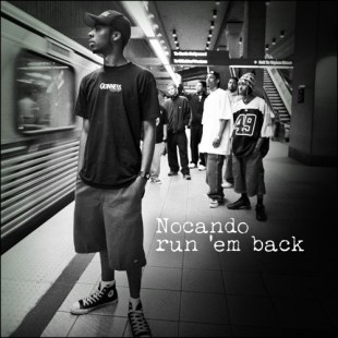 "Nocando - ""Run Em Back"" prod. Eraserfase w/ William Thedford IV"
