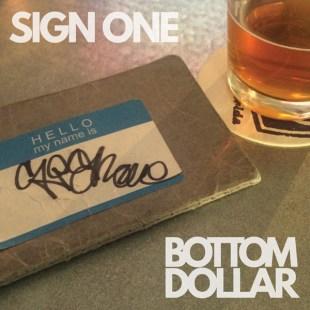Sign One - Bottom Dollar