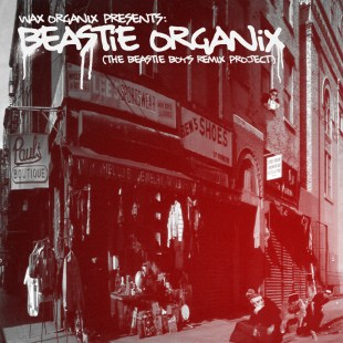 wax-organix-beastie-organix-the-beastie-boys-remix-project