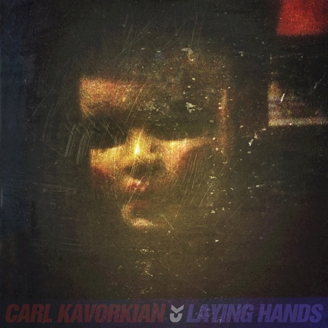 Carl Kavorkian - &quot;Laying Hands&quot; (Maxi-Single)
