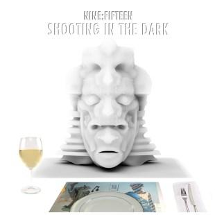 Nine:Fifteen - Shooting In The Dark